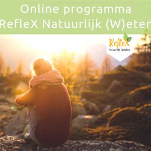 RefleX Natuurlijk (w)eten Online Programma